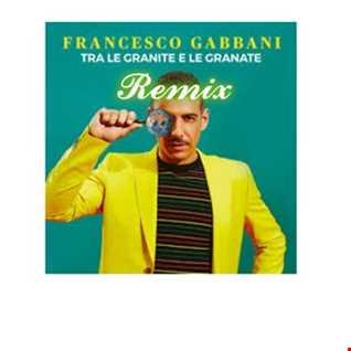 Tra le granite e le granate (REMIX MAX T)   Francesco Gabbani