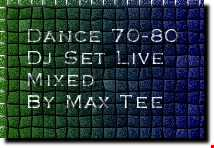 Dance 70 80 Mix by Max Tee
