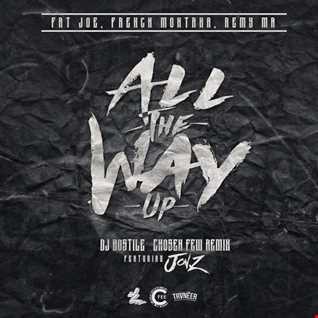 Jon Z Ft. Fat Joe, French Montana y Remy Ma - All The Way Up (Remix)