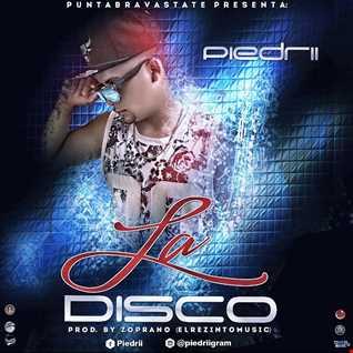 Piedrii   La Disco ((Perreo))
