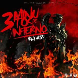 Nelly Nelz - 3 Minutos de Infierno