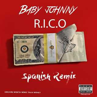 Baby Johnny - R.I.C.O. (Spanish Version)