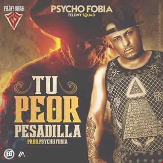 Psycho Fobia - Tu Peor Pesadilla