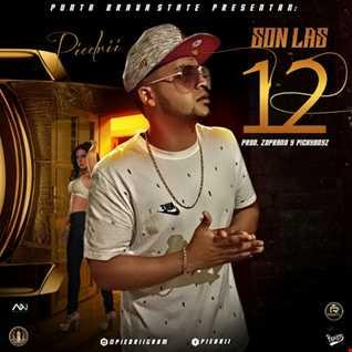 Piedrii - Son Las 12 (Prod. By Zoprano)