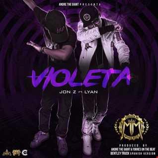 Jon Z Ft. Lyan El Palabreal - Violeta
