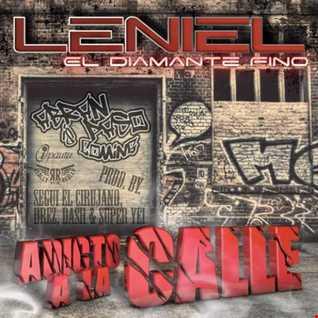 Leniel El Diamante Fino - Adicto A La Calle