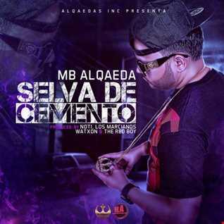 MB Alqaeda - Selva De Cemento