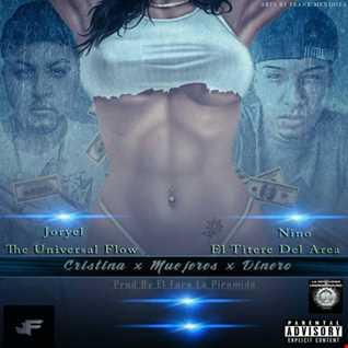 Joryel Ft. Nino - Cristina X Mujeres X Dinero