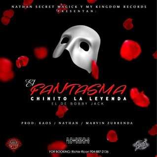 Chinito La Leyenda - Fantasma