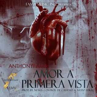 Anthony Fama - Amor A Primera Vista