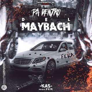 Kas Young Murda - Pa Dentro Del Maybach