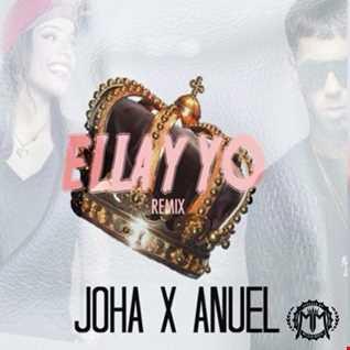 Joha Ft. Anuel AA - Ella y Yo (Remix)