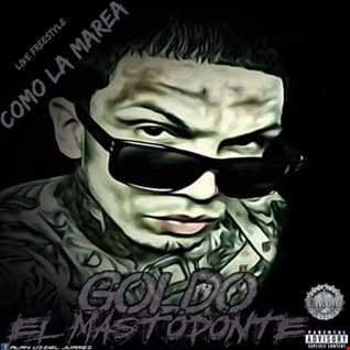 Goldo El Mastodonte - Como La Marea