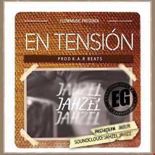 Jahzel   En Tension (Prod By Dj Nelson) ((Perreo))
