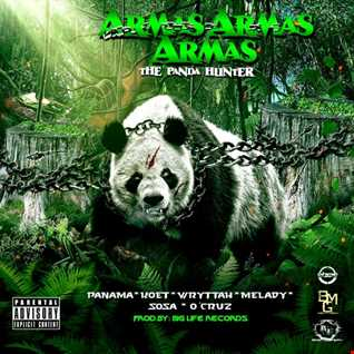 Panama, Koet, Wryttah, Melady, Sosa, O - Cruz - Armas x Armas x Armas 'The Panda Hunter'