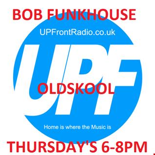 Bob Funkhouse Oldskoolin' 18 .2 . 16