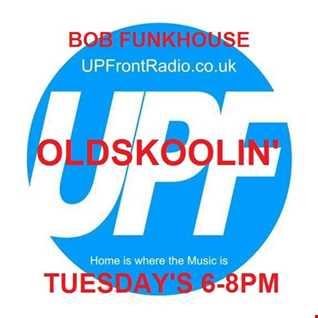 Bob Funkhouse Oldskoolin' 9.5.17