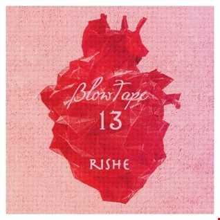 Blowtape 2016.13 with Rishe