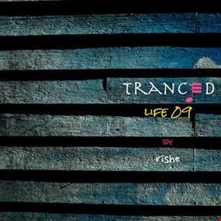 Tranced | Life 09