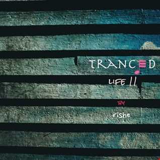 Tranced | Life 11