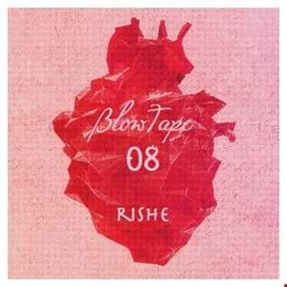 Blowtape 2015.08 with Rishe