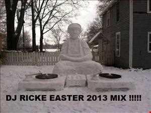 DJ RICKE EASTER 2013 MIX
