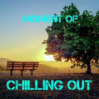 Moment Of Chilling Out