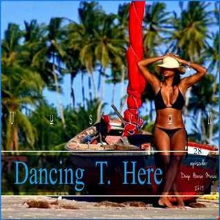 Dancing T. Here EPISODE  28