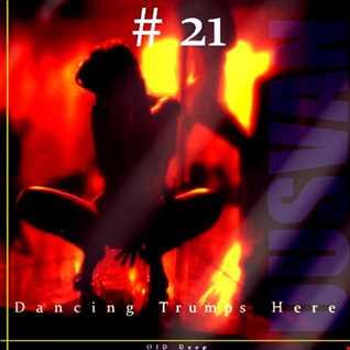 Dancing T. Here # EPISODE  21