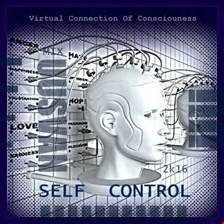 Self Control (Virtual Connection Of Consciousness)