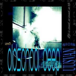 OldSchool Deep House  2k18