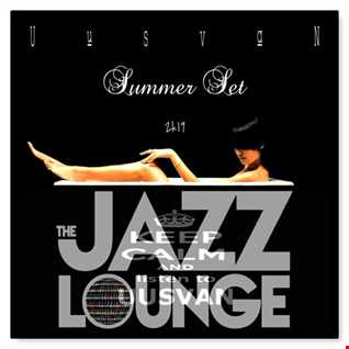 The JAZZ LOUNGE Summer Set (MIX 2k19)