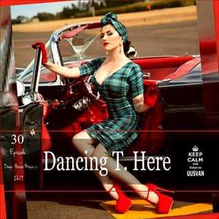 Dancing T. Here EPISODE  30