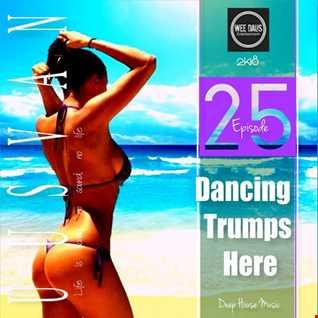 Dancing T. Here # EPISODE  25