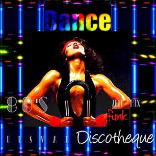 Funk Discotheque 80's (Mix 2k18)