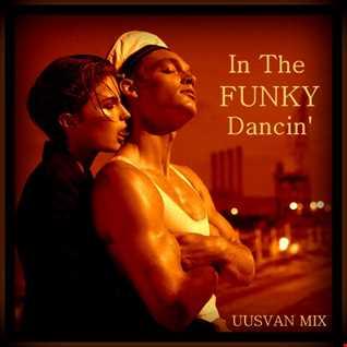 In The Funky Dancin'