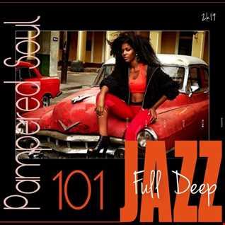 P.S. # 101 Full Deep Jazz # 2k19