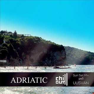 ADRIATIC CHILL  (Sun Set Mix)