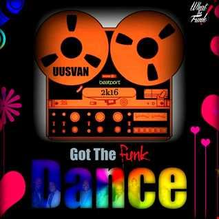 Dance Got The Funk # 2k16