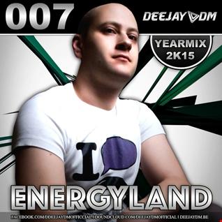 DEEJAY DM - ENERGYLAND (YEARMIX 2K15)