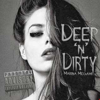 Marina Megami - Deep'n'Dirty