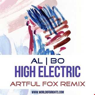 al l bo - High Electric (Artful Fox Remix)