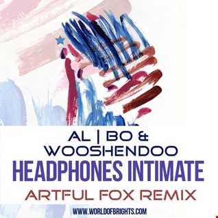 al l bo & Wooshendoo – Headphones Intimate (Artful Fox Remix)