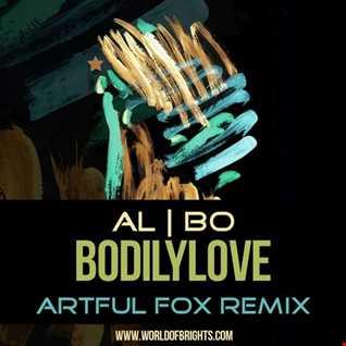 al l bo - Bodilylove (Artful Fox Remix)