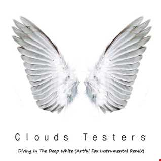 Clouds Testers - Diving In The Deep White (Artful Fox Instrumental Remix).mp3