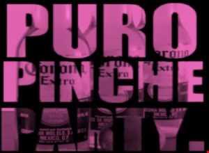Puro Pinche Party/Latin Remixes/Reggeaton/Perreo