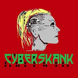 CYBERSKANK #17