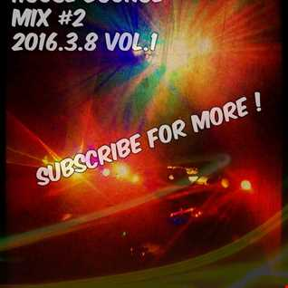 New Electro House Bounce Mix #2 2016.3.8 Vol. 1