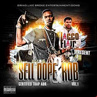 Sell Dope n Rob the MixTape vol. 1