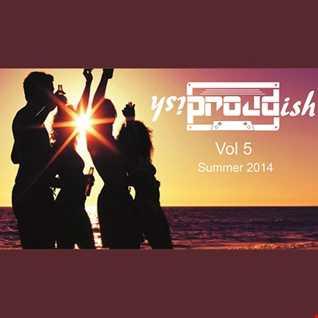 Proudish MIX Vol 5 (My summer in Ibiza 2014)
